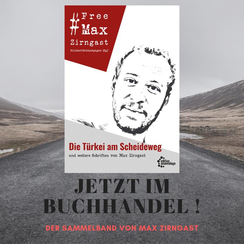 """""""Die Türkei am Scheideweg und andere Schriften von Max Zirngast"""" – Sammelband erschienen!"""